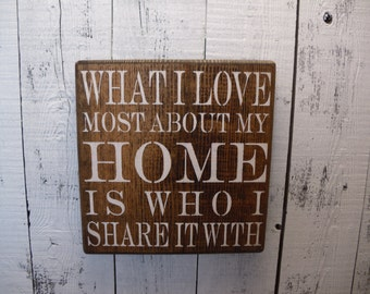 wooden sign, what i love most about my home is who i share it with, subway art, wall decor, shabby chic
