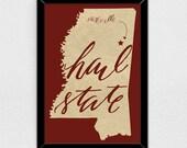 Hail State - Mississippi State Print