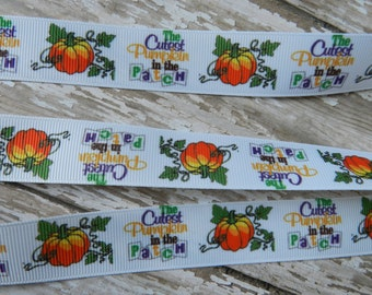 3 Yards of 7/8 Inch Grosgrain  Halloween/Thanksgiving The Cutest Pumpkin In The Patch