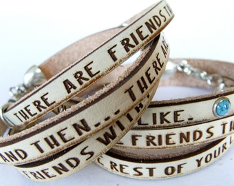 There are friends... Cream Daily Reminder Leather wrap bracelet