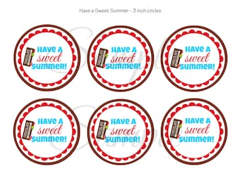 INSTANT Download Have a SWEET Chocolate SUMMER End of school tag 3 inch circle tags Cupcake Button Charm Iron On