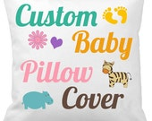 Custom Baby Pillow Cover