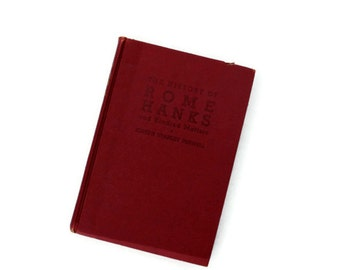 The history of Rome Hanks, 1944, red. vintage book