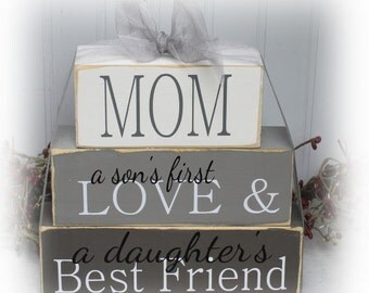 Mom A Son's First Love A Daughter's Best Friend Wood Stacking Blocks