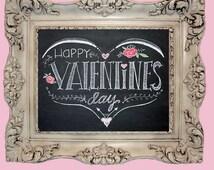 Hand drawn Happy Valentine's Day chalkboard art print--5x7--8x10--11 x 14--hearts--flowers--arrows