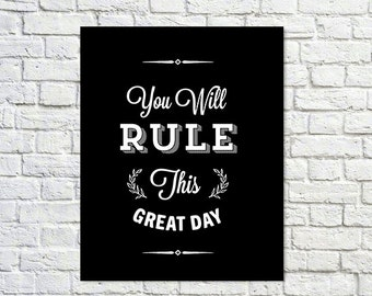 BUY 2 GET 1 FREE Typography Poster, Black White Decor, Inspirational Poster, Office Decor, Motivation, Bedroom Decor - Rule This Great Day