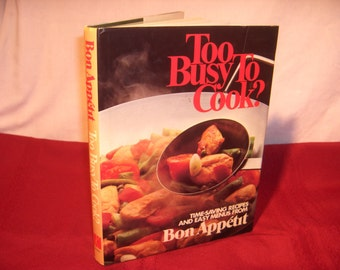 BON APPETIT Too Busy to Cook Cookbook  1981