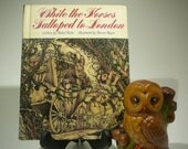While the Horses Galloped to London, 1973, Mercer Mayer, Mabel Watts, vintage kids book, vintage monster book