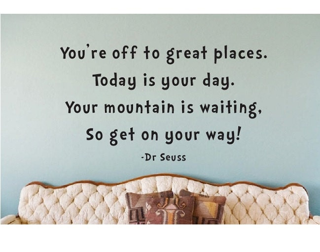 Dr Seuss Quote Sign Vinyl Decal Sticker Wall You're Off To
