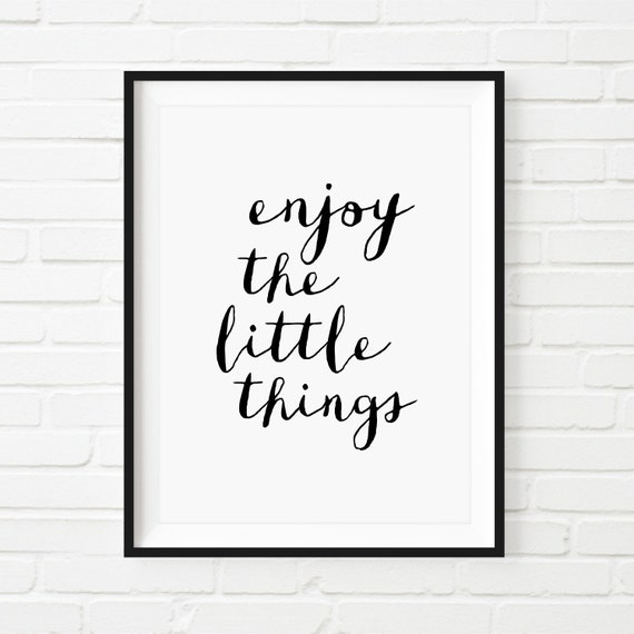 "Motivational Print Printable Art Typography Poster Inspirational Prints ""Enjoy the Little Things"" Handwriting Style Motivation Home Decor"