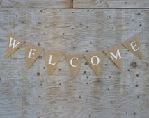 Welcome Burlap Banner - WELCOME on Natural Burlap Banner - Wedding garland - Photography prop