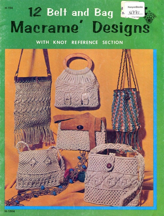 Macrame Purse Patterns Free : MACRAME Pattern Book - BELTS & PURSES 12 Designs - Macrame Designs ...