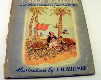 Christopher Robin's OLD SAILOR and Other Selections from A.A. Milne 1947 Hard bound Edition Children's Book Very Collectible