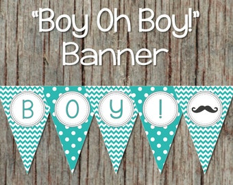 Printable Little Man Baby Shower Banner Boy Oh Boy! Mustache Bash Aqua Grey Boy Baby Shower diy Party Decorations Instant Download 058