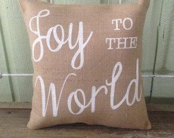 Christmas Burlap Pillow-  'Joy To The World', Christmas/Holiday decor, Custom Made to Order