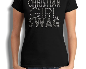 Christian Girl Swag T-Shirt © 2014. All Rights Reserved.
