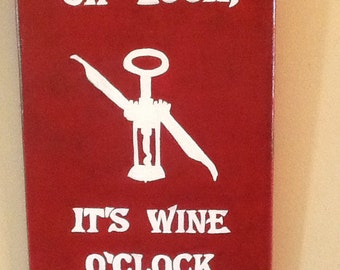 Oh Look,it's wine o'clock