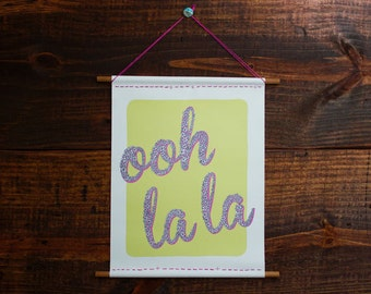 Ooh La La - Canvas Print