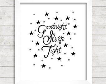 8x10 INSTANT DOWNLOAD - Goodnight Sleep Tight - Stars - Art Print - Home & Nursery Decor - Typography