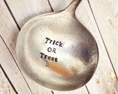 Trick or Treat Candy Scoop Ladle - Halloween Decor - Vintage Silver Plated Silverware - Hand Stamped - Upcycled - Punch Bowl Ladle