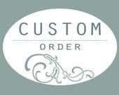 Melanie Private Custom Order