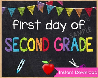 """First Day of Second Grade Sign INSTANT DOWNLOAD - First Day of School Chalkboard Printable 8x10"""" Photo Prop - First Day of School Sign"""
