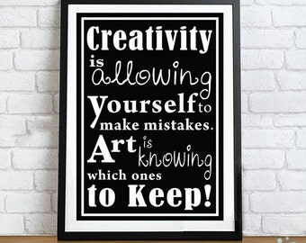 Creativity inpirational Quote Typography Print