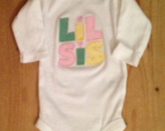 Lil Sis Shirt or Baby Bodysuit