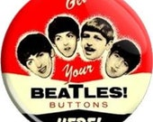 "Replica Vintage Beatles Button. Item  FD-0608  - 1.25"" or 2.25"" inch Metal Pin back Button / Magnet or Mirror"