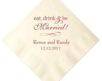 100 Personalized Napkins Personalized Napkins Wedding Napkins Custom Monogram Eat, Drink & Be Married