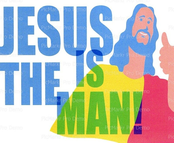 Jesus is the Man Religious - Edible Cake and Cupcake Topper For Birthday's and Parties! - D3043