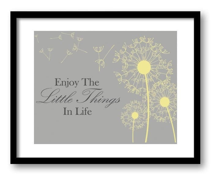 Enjoy The Little Things In Life Inspirational Quote Print Art