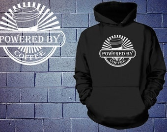 Powered By Coffee Hoodie Funny Coffee Lover Sweatshirt