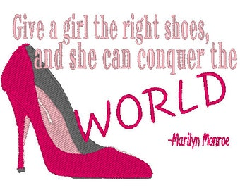 Pink High Heel Embroidery Design with a Marilyn Monroe quote