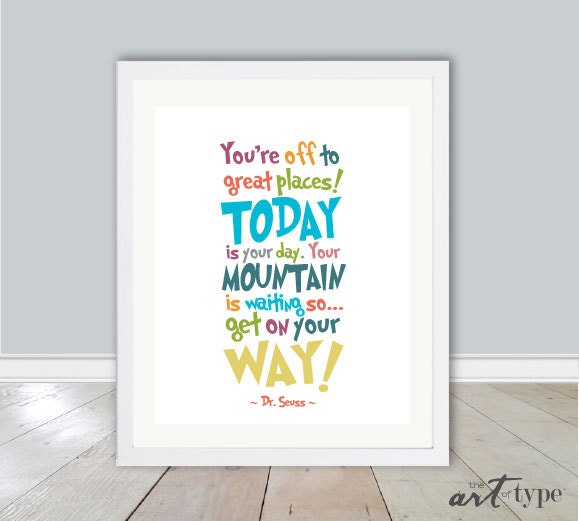 Dr Seuss Mountain Quote: Dr. Seuss Quote Print You're Off To Great Places By