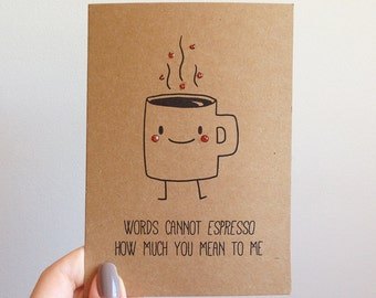 Funny Espresso Coffee Pun Card // Quirky Cute Love Italian Caffinee Drink