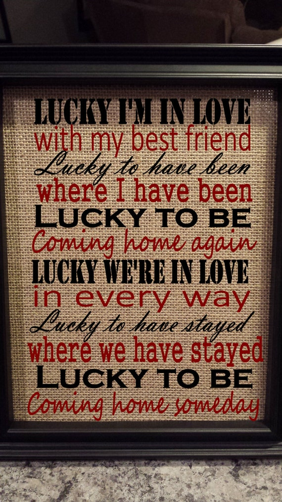 Framed Burlap Print - Lucky Jason Mraz Lyrics - Lucky I'm In Love With My Best Friend - Wedding - Anniversary - 8x10