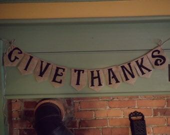 Give Thanks Bunting, Thanksgiving Bunting, Holiday Decor, Thanksgiving Banner, Burlap Bunting, Burlap Banner, Holiday Bunting