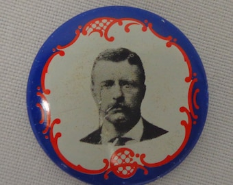 President Teddy Roosevelt campaign button - Vintage 1970s reprint