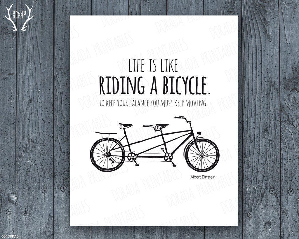 Life is like riding a bicycle printable quote home decor