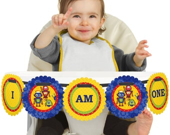 Robots - 1st Birthday - I Am One - First Birthday High Chair Banner - First Birthday Party Decorations