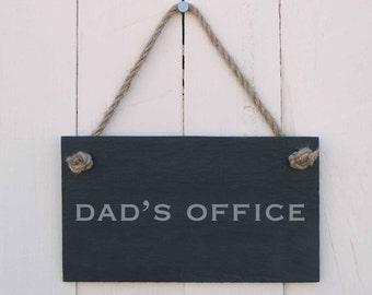 Slate Hanging Sign 'Dad's Office' (SR183)