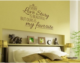 Love Story wall quote decal, sticker, mural, vinyl wall art saying