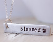 Blessed Necklace - Stamped Bar Necklace - Paw Print Jewelry, Paw Charm, Blessed Jewelry, Personalized Gifts, Customize Your Necklace