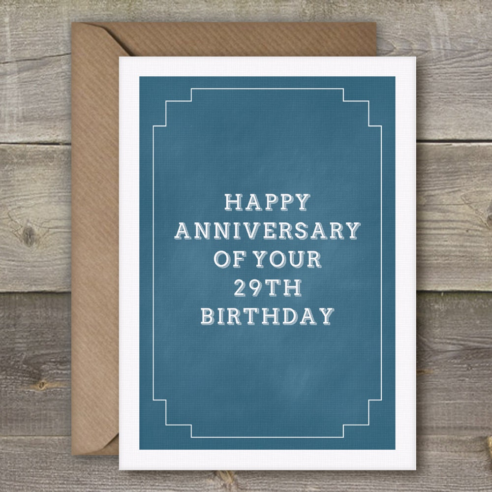 Happy Anniversary Of Your 29th Birthday By SimpleThingsPrints