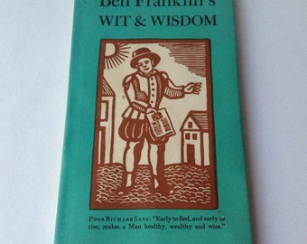 Book: Ben Franklin's Wit and wisdom