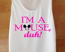 I'm a mouse duh! tank top Custom Handmade Elephant Screen Print White Flawless Clothing Womens T Shirt  Mean Girls TEE Shirt S M L