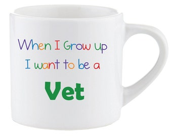 Kids Smug Mug When I Grow up I want to be a Vet Gift Idea Childrens Present Christmas