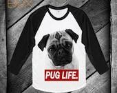 pug life tshirt pug raglan shirt tank top raglan sweatshirt women baseballshirt