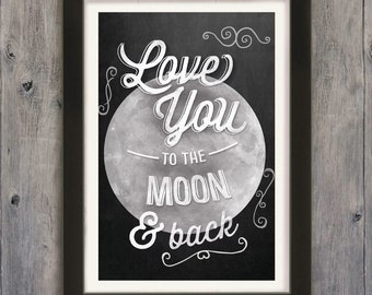 Love You to the Moon Typography Art Print - Perfect Newlywed Gift or for Wedding, Shower, Engagement, New Homeowners